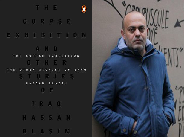 The Corpse Exhibition: And Other Stories of Iraq  by Hassan Blasim, Translated by Jonathan Wright