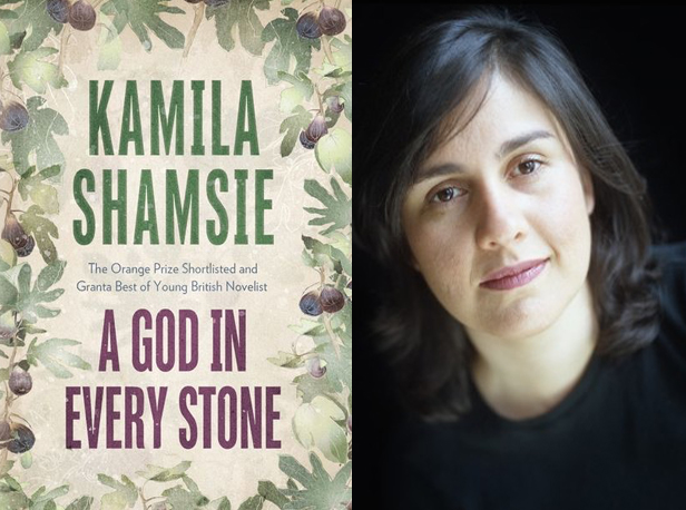 A God in Every Stone by Kamila Shamsie