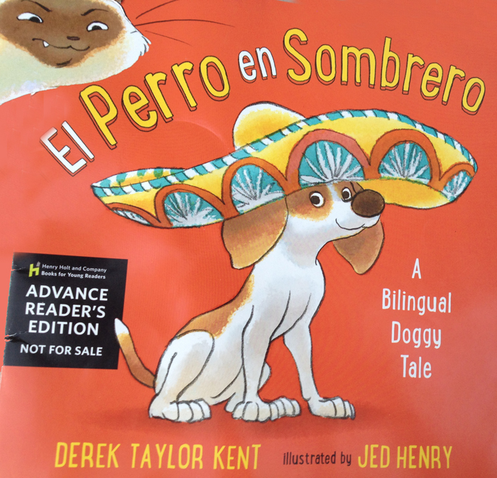 Bringing Back Doggy Heroes and Kitty Cat Villains: El Perro Con Sombrero, a Bilingual Picture Book Review