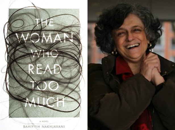 The Woman Who Read Too Much by Bahiyyih Nakhjavani